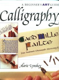 Calligraphy - A Beginners Art Guide